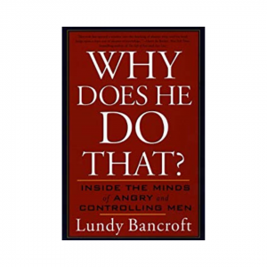 Why Does He Do That | Lundy Bancroft