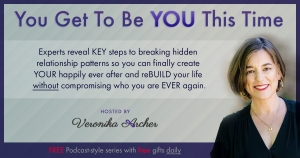 You Get To Be You | Veronica Archer